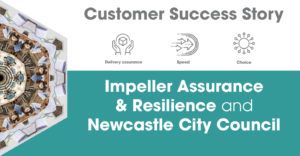 Impeller Assurance & Resilience Ltd and Newcastle City Council