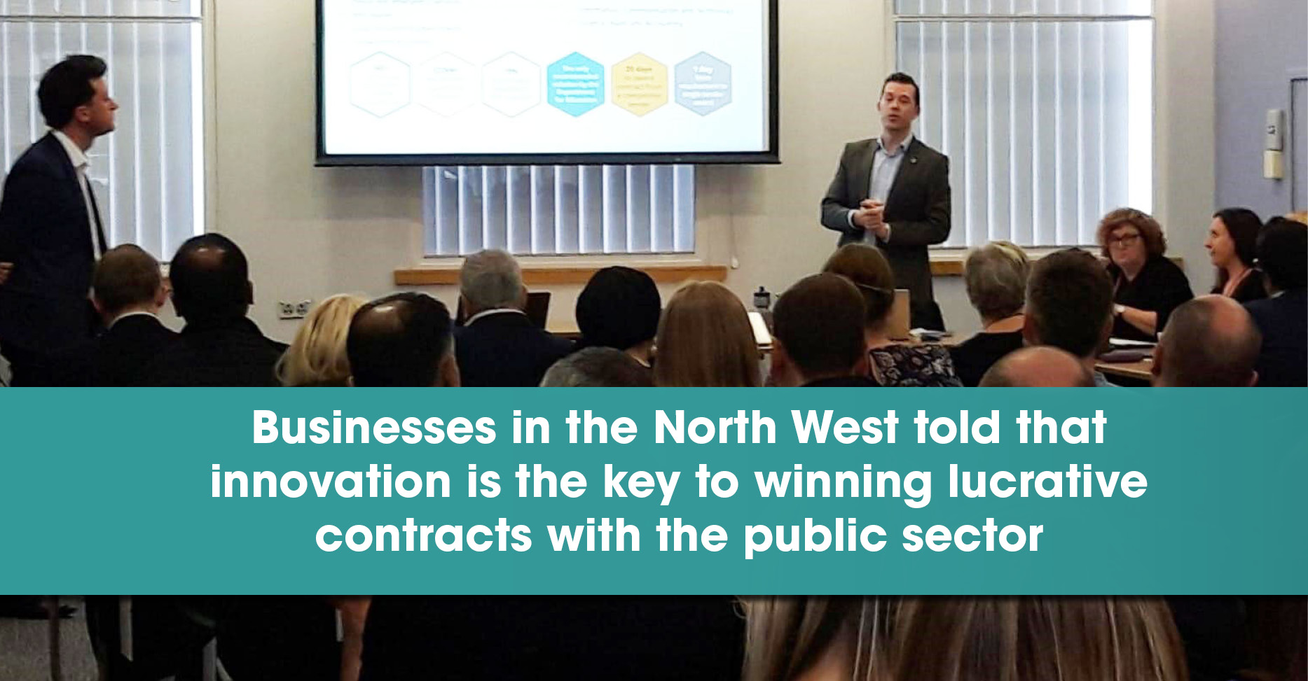 Businesses in the North West told that innovation is the key to winning lucrative contracts with the public sector