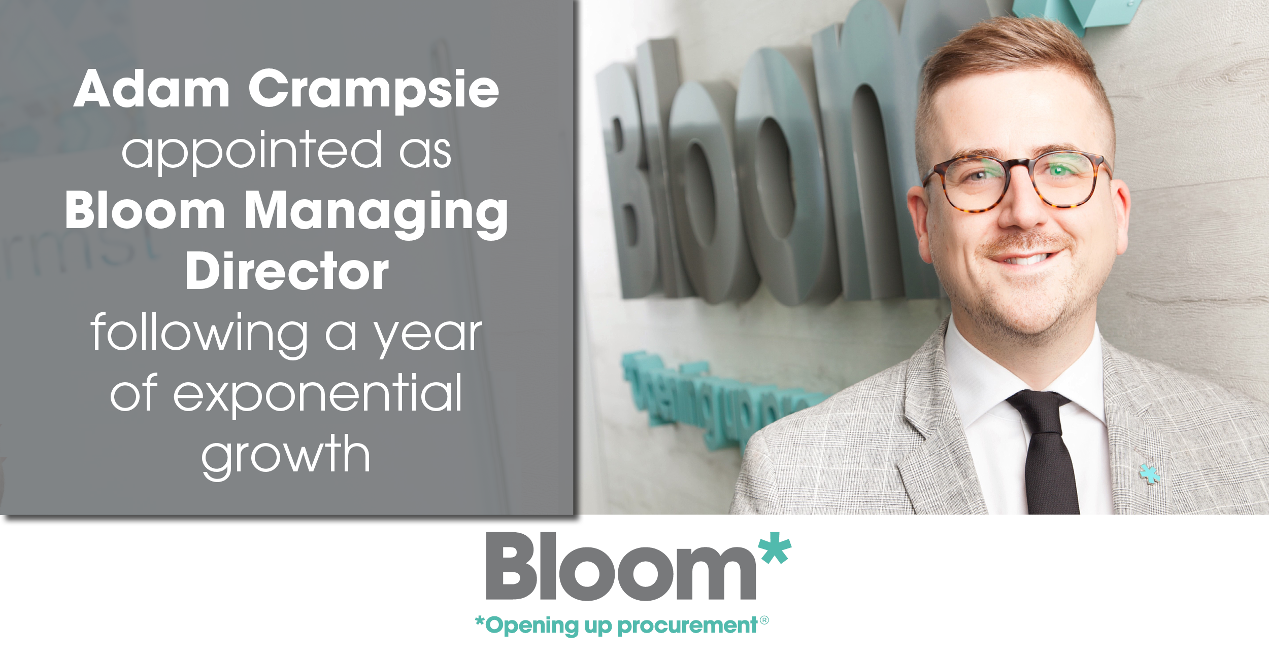 Adam Crampsie appointed managing director following a year of exponential growth at Bloom