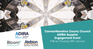 Carmarthenshire County Council & Atebion Solutions Supplier Engagement Event