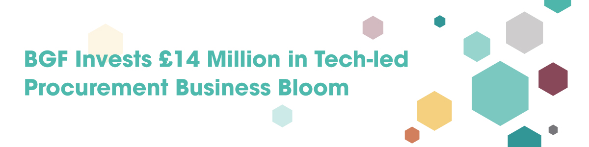 BGF Invests £14 Million in Tech-led Business Bloom Procurement Services